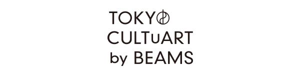 TOKYO CULTUART by BEAMS